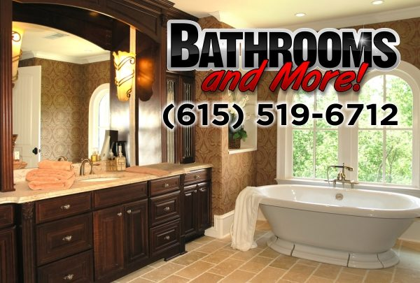Bathrooms and More